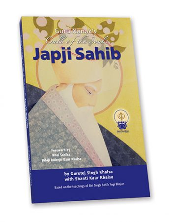 Japji Sahib – the Call of the Soul