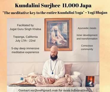 Kundalini Surjhee –  11,000 repetitions; a Sadhana not to be missed